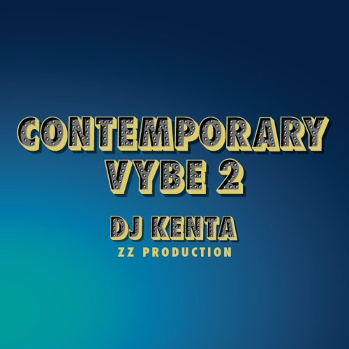 コンテンポラリーR&Bにフォーカス!【洋楽CD・MixCD】Contemporary Vybe 2 / DJ Kenta (ZZ Production)【M便 1/12】