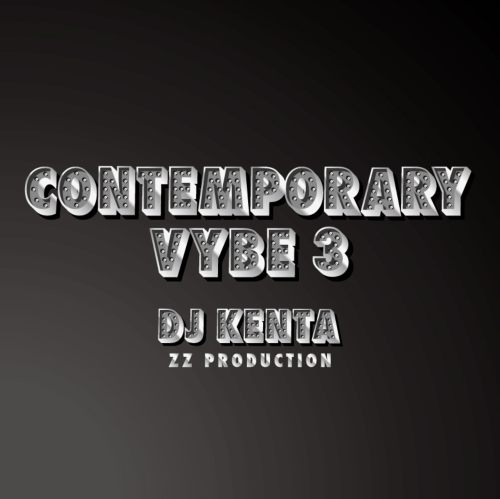 DJ Kentaらしい世界観が溢れるミックス!【洋楽CD・MixCD】Contemporary Vybe 3 / DJ Kenta (ZZ Production)【M便 1/12】