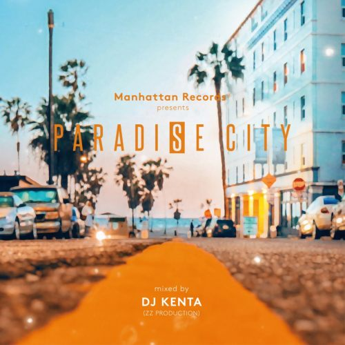 R&B・歌物・アーバン・メロウ・ソウルParadise City / DJ Kenta(ZZ Production)