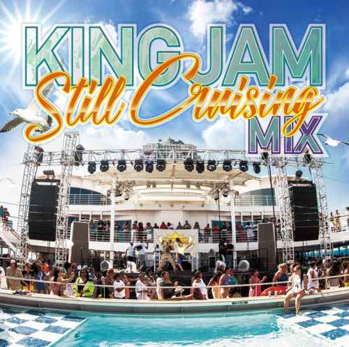 80年代から90年代のチューンで制作!【洋楽CD・MixCD】King Jam Still Cruising Mix / King Jam【M便 1/12】