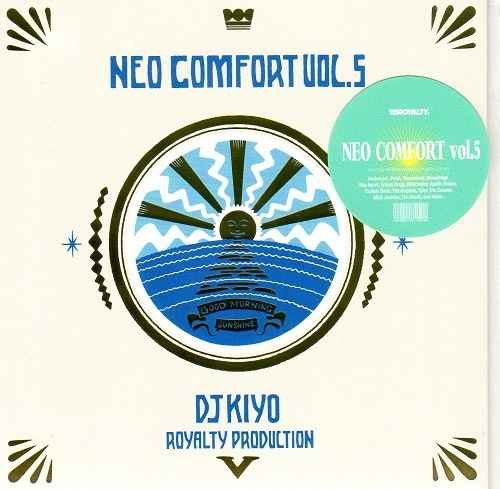 今回のテーマは夏の朝!【CD・MixCD】Neo Comfort 5 -Good Morning Sunshine- / DJ Kiyo【M便 1/12】