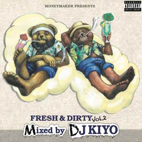 Hip HopセットのスモーキーなMIX!【CD・MixCD】Fresh & Dirty Vol.2 / DJ Kiyo【M便 1/12】