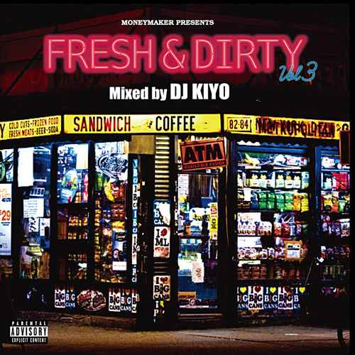 DJ Kiyo キヨ R&BFresh & Dirty Vol.3 / DJ Kiyo