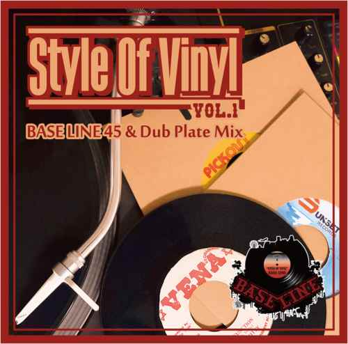 レゲエStyle Of Vinyl Vol.1 -Bass Line 45 & Dub Plate MIX- / Bass Line