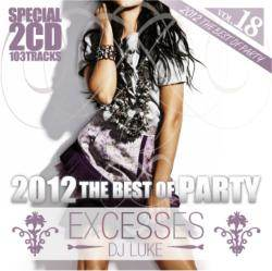 オールジャンル・パーティー【MixCD】Excesses Vol.18 -2012 The Best Of Party 2CD- / DJ Luke【M便 2/12】