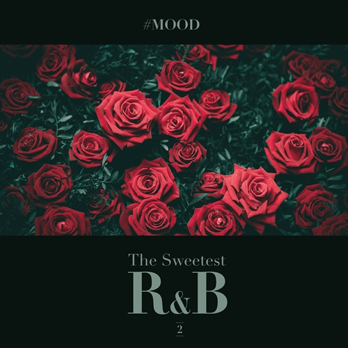 ムード溢れる極上のR&Bだけを厳選。【洋楽CD・MixCD】#Mood - The Sweetest R&B Collection Vol.2 / V.A.【M便 2/12】