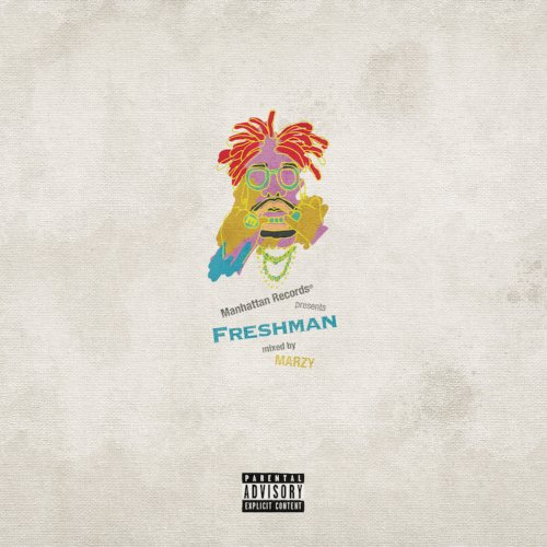 "次世代ラッパーをチョイス&ミックス!【CD・MixCD】Manhattan Records presents ""Freshman"" / mixed by MARZY from YENTOWN & prpr【M便 2/12】"