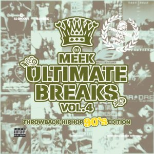 90年代のヒップホップマナーが感じられる最高のMix。【洋楽CD・MixCD】Ultimate Breaks Vol.4 -90's Throwback HIPHOP Edition- / DJ Meek【M便 2/12】【MixCD24 MAGAZINE Vol.4掲載アイテム】