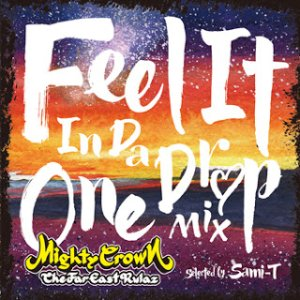 快適な空間を演出するレゲエセレクション!【CD・MixCD】Feel It In Da One Drop Mix / selected by Sami-T for Mighty Crown【M便 2/12】