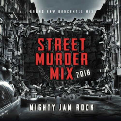 リアルストリートをキャッチ!【CD・MixCD】Street Murder Mix 2018 / Mighty Jam Rock【M便 1/12】