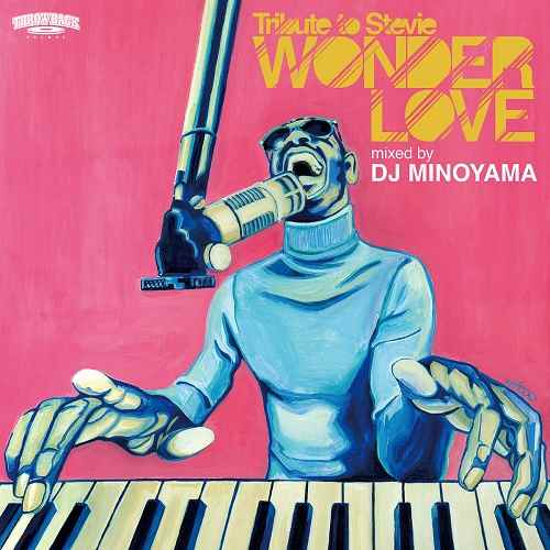 DJ Minoyamaによるトリビュートミックス! 洋楽CD MixCD Wonder Love -Tribute to Stevie- / DJ Minoyama【M便 1/12】