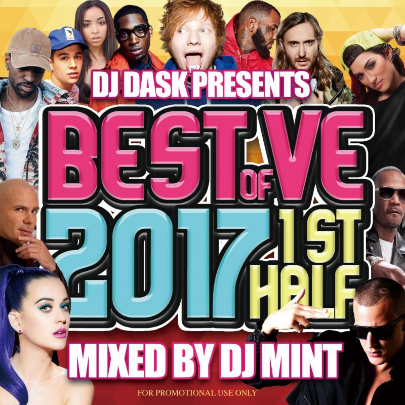 各ジャンル余す所無く収録!!【洋楽CD・MixCD】DJ Dask Presents Best Of VE 2017 1st Half / DJ Mint【M便 2/12】