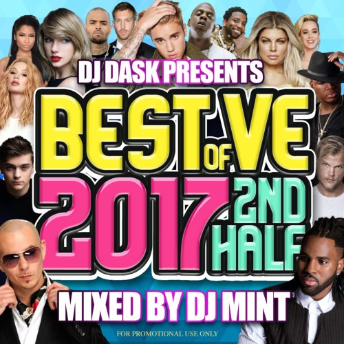 2017年後半のベスト版が遂に登場!【洋楽CD・MixCD】DJ Dask Presents Best Of VE 2017 2nd Half / DJ Mint【M便 2/12】