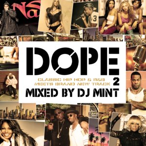 全ての音楽フリークに贈る新しい形のクラシックMix!【洋楽CD・MixCD】Dope 2 -Classic HIP HOP & R&B meets Brand New Track- / DJ Mint【M便 2/12】
