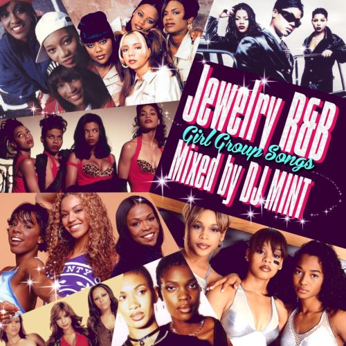 【洋楽CD・MixCD】Jewelry R&B -Girl Group Songs- / DJ Mint