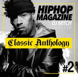 定番曲と感じさせない巧みなスキル!【MixCD】Hip Hop Magazine -Classic Anthology- #2 / DJ Mitch a.k.a. Rocksta【M便 2/12】