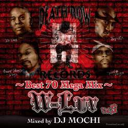 大好評のW-Luvシリーズから第五弾!!【MixCD】W-Luv Vol.5 -Death Row Records Best 70 Mega Mix- / DJ Mochi 【M便 2/12】