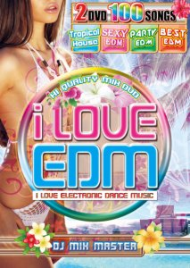 本格派EDMミックスDVDが遂に登場!【洋楽DVD・MixDVD】i Love EDM -Tropical House & Sexy EDM- / DJ Mix Master【M便 6/12】