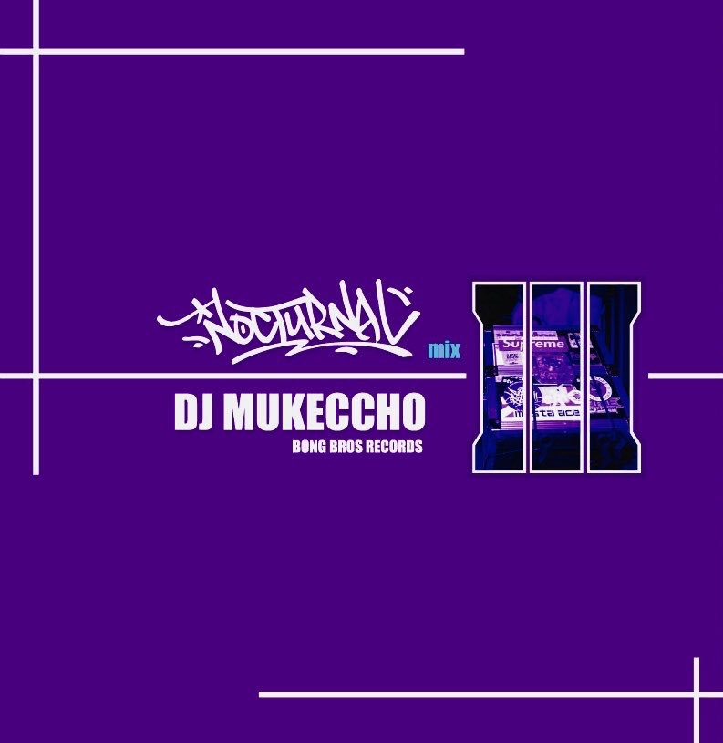 ヒップホップNocturnal Mix 3 / DJ Mukeccho