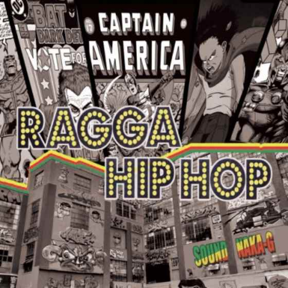 Naka-G渾身のRagga Hiphop Mixxx! 洋楽CD MixCD Ragga Hiphop / Sound Naka-G【M便 1/12】