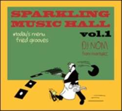 70~80'sの美メロなダンスチューン!!【MixCD】Sparkling Music Hall Vol.1 / DJ Nom【M便 1/12】