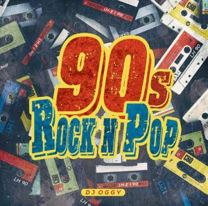 Rockで外す事の出来ないアーティストばかり!!【洋楽CD・MixCD】90s Rock n Pop -Hyped Up Official Mix- / DJ Oggy【M便 2/12】
