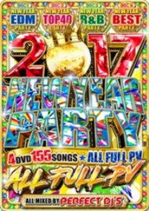 EDM・TOP40・R&B・フルPV2017 New Year Party / Perfect DJ's