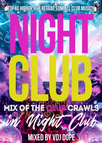 ナイトクラブ・クラブヒッツNight Club -Mix Of The Club Crawls In Night Club- / V.A