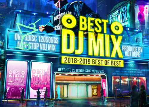 DJミックス ベストBest DJ Mix Show 2018-2019 -Best Of Best- / Vdj Dope