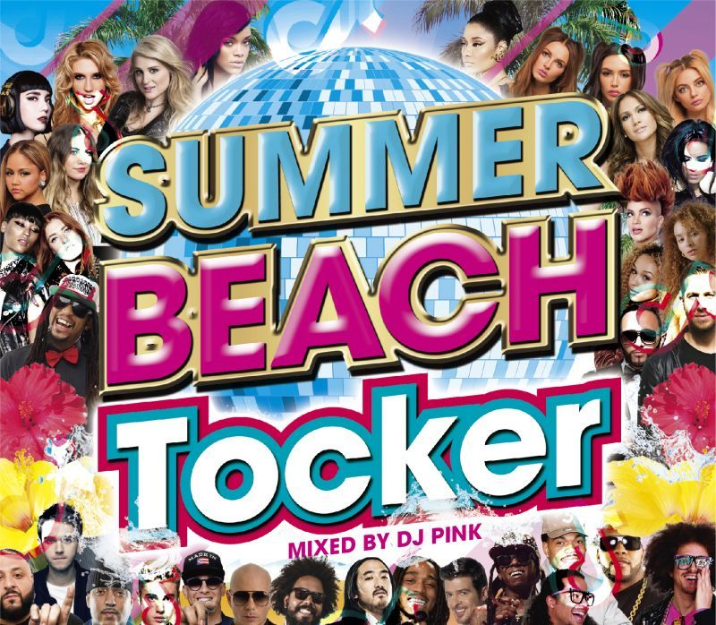 サマー 夏 DNCE ピットブルSummer Beach Tocker / DJ Pink