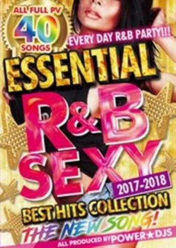 R&B・ヒット曲・フルPVEssential R&B Sexy 2017-2018 Best Hits Collection / Power★DJS
