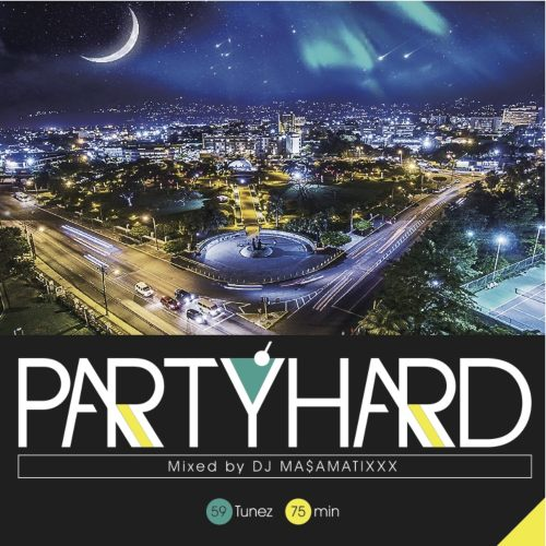 Brandnew Dancehall Mixシリーズ!【洋楽CD・MixCD】Party Hard Vol.6 / DJ Ma$amatixxx【M便 1/12】