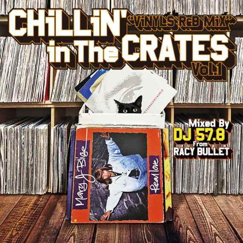 R&B 90年代 2000年代 TLC ジャネットジャクソンChillin' In The Crates Vol.1 (Vinyls R&B Mix) / DJ 57.8 From Racy Bullet
