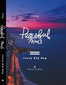 ちょっと大人のJazzyなHIP HOP!!【洋楽 DVD・MIX DVD】Peaceful Mind -Jazzy Hip Hop- / DJ Ring【M便 2/12】