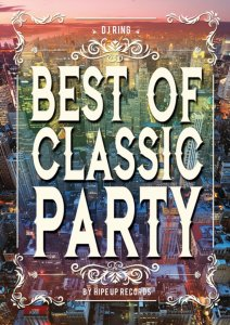 ソウル、ヒップホップ、R&B全盛期のベスト!【洋楽DVD・MixDVD】Best Of Classic Party by Hipe Up Records / DJ Ring【M便 6/12】