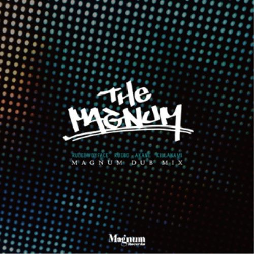 名曲達が繋がり魅せるMagnum Recordsのストーリー!【CD・MixCD】The Magnum (Madnum Dub Mix) / Rudebwoyface, Rueed, Akane, Killanami【M便 2/12】