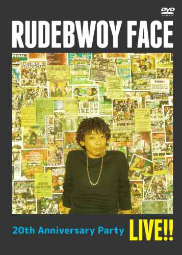 【DVD】20th Anniversary Party Live!! / Rudebwoy Face
