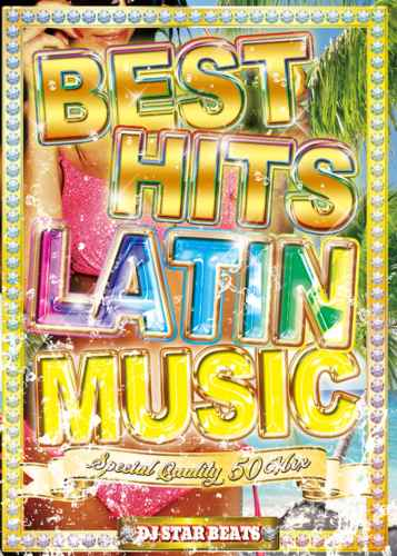ラテン PV メジャーレイザー ダディーヤンキーBest Hits Latin Music -Special Quality 50 Mix- / DJ Star Beats