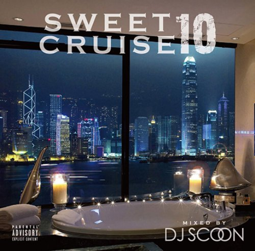 DJ Scoon珠玉のスムースミックス!【洋楽CD・MixCD】Sweet Cruise 10 / DJ Scoon【M便 2/12】