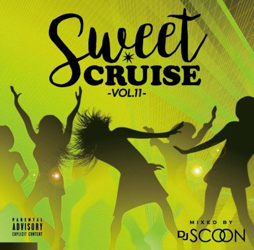【洋楽CD・MixCD】Sweet Cruise / DJ Scoon