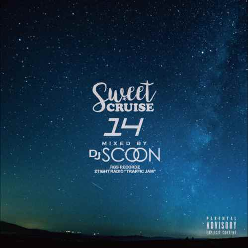 R&B・90年代・US・UKSweet Cruise 14 / DJ Scoon