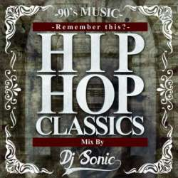 90年代クラシック集の決定盤!!【MixCD】HIP HOP Classics -Remember This?- / DJ Sonic【M便 2/12】