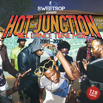 現場を湧かせてきたDance Tuneのみ!【洋楽CD・MixCD】Sweetsop presents Hot Junction -All Dance Tune Mix 2001~2019- / Sweetsop【M便 1/12】