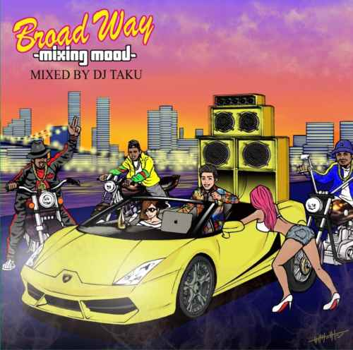 レゲエ ダンスホールBroad Way -Mixing Mood- / DJ Taku