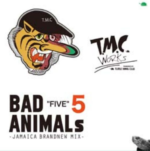 大人気Brand New Mixシリーズ!【CD・MixCD】Bad Animals 5 -Jamaica Brand New Mix- / T.M.C Works(Turtle Man's Club)【M便 1/12】