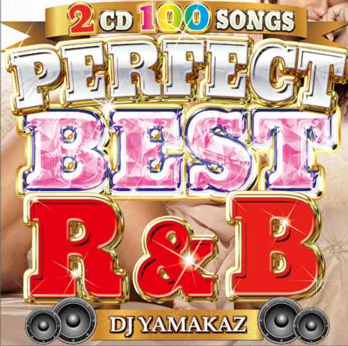 DJ Yamakaz POPS R&B ベスト ブルーノマーズ TLCPerfect Best R&B 100Songs / DJ Yamakaz