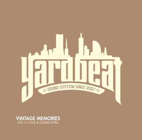 音楽好きが愛して止まない名曲の数々。【洋楽CD・MixCD】Vintage Memories Vol.13 -Soul & Lovers Extra- / Yard Beat【M便 2/12】