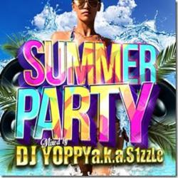 聞き逃し厳禁の夏パーティーMix!【MixCD】Summer Party / DJ Yoppy a.k.a. S1zzLe【M便 2/12】