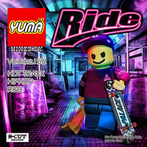 今月も最新Hip Hop,R&Bをお届け!!【洋楽CD・MixCD】Ride Vol.152 / DJ Yuma【M便 2/12】