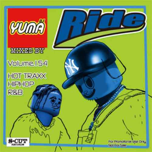 今月もHip Hop, R&Bが激熱です!【洋楽 CD・MixCD】Ride Vol.154 / DJ Yuma【M便 2/12】
